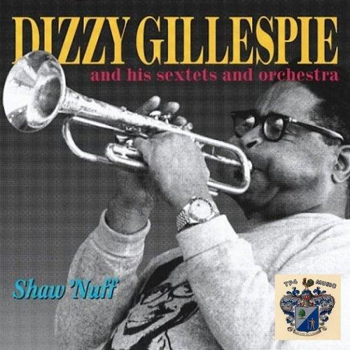 Shaw 'Nuff by Dizzy Gillespie