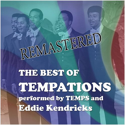 The best of Temptations (Performed by Temps and Eddie Kendricks) de The Temptations