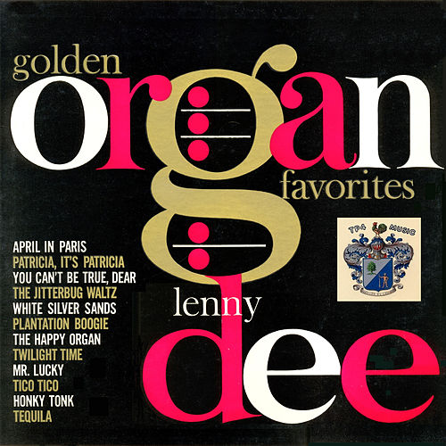 Golden Organ Favourites by Lenny Dee