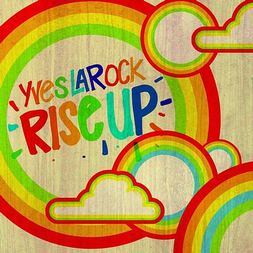 Rise Up de Yves Larock