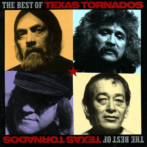 The Best Of Texas Tornados de Texas Tornados