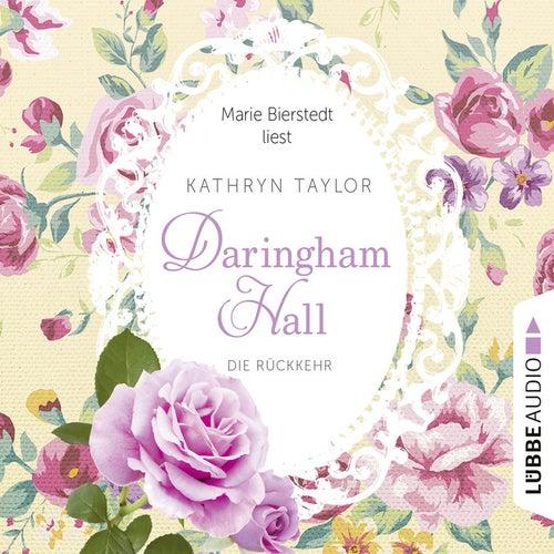 Daringham Hall, Folge 3: Die Rückkehr von Kathryn Taylor