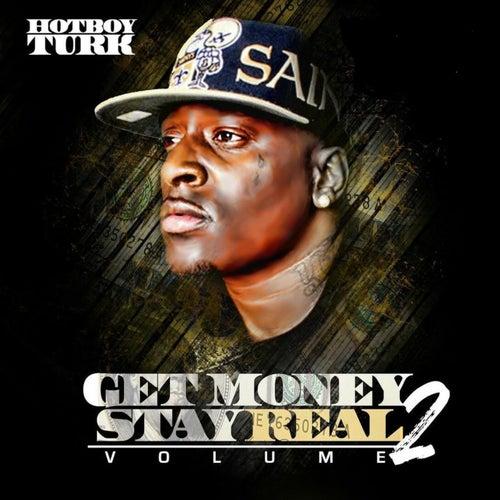 Get Money Stay Real, Vol. 2 von Hotboy Turk