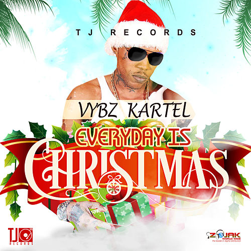 Everyday Is Christmas - Single by VYBZ Kartel