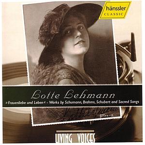 Lotte Lehmann -Works By Schumann, Brahms, Schubert and Sacred Songs de Lotte Lehmann
