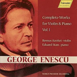 George Enescu: Complete Works for Violin & Piano Vol. I de Remus Azoitei