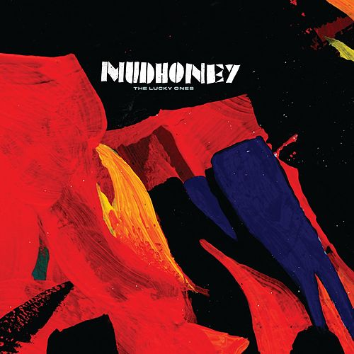 The Lucky Ones de Mudhoney