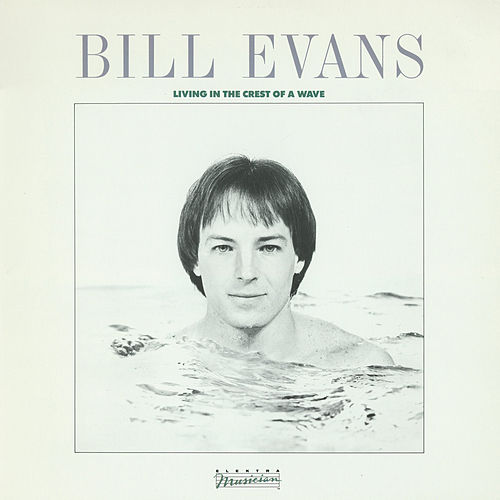 Living In The Crest Of A Wave de Bill Evans