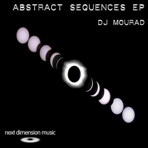 Abstract Sequences EP de DJ Mourad