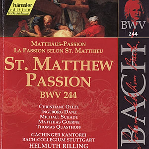 Johann Sebastian Bach: St. Matthew Passion BWV 244 by Christiane Oelze