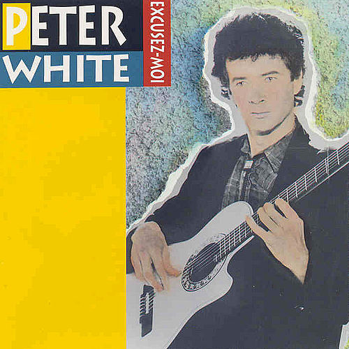 Excusez-Moi de Peter White