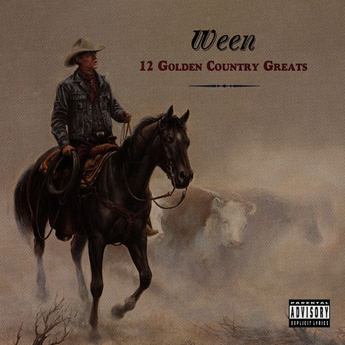 12 Golden Country Greats von Ween