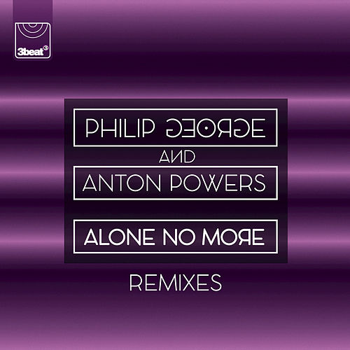 Alone No More von Philip George