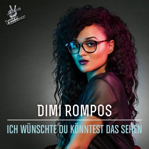 Ich wünschte du könntest das sehen (From The Voice Of Germany) von Dimi Rompos