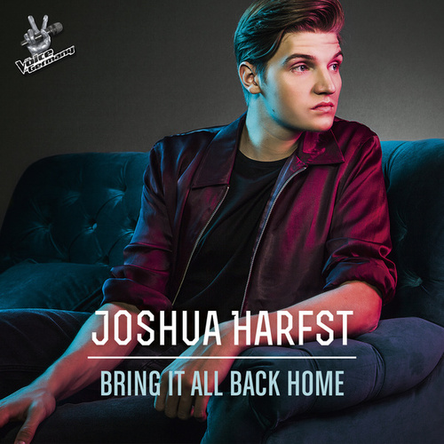 Bring It All Back Home (From The Voice Of Germany) von Joshua Harfst