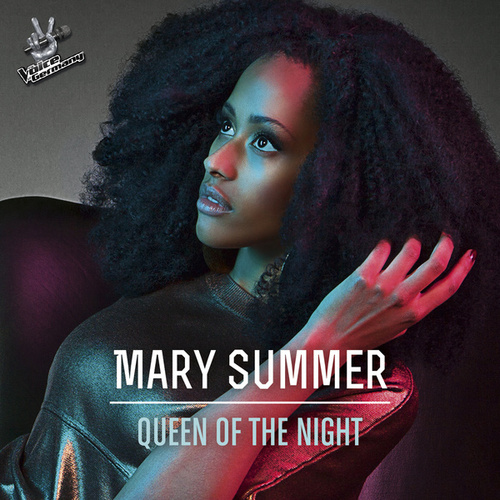Queen Of The Night (From The Voice Of Germany) von Mary Summer