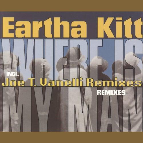 Where Is My Man (The Remixes) de Eartha Kitt