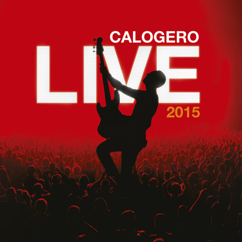 Live 2015 by Calogero