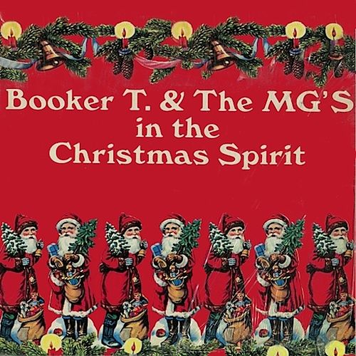 In the Christmas Spirit de Booker T. & The MGs