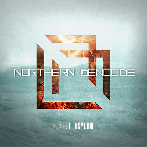 Planet Asylum by Northern Genocide