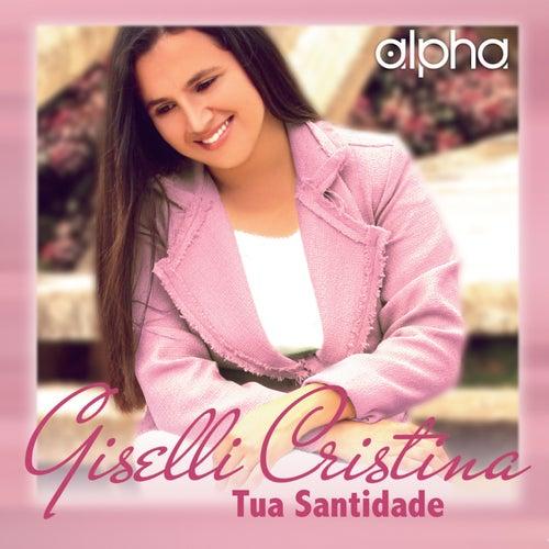 Tua Santidade by Giselli Cristina