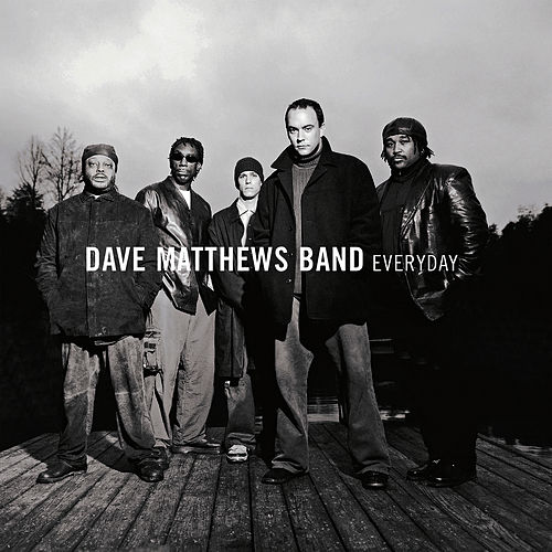 Everyday by Dave Matthews Band