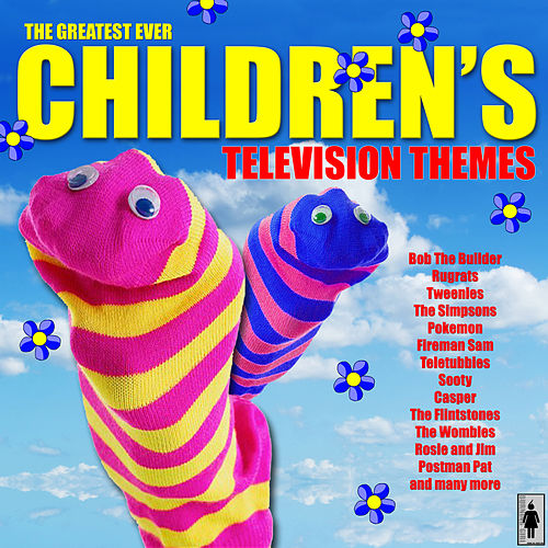 The Greatest Ever Children's Television Themes de TV Themes