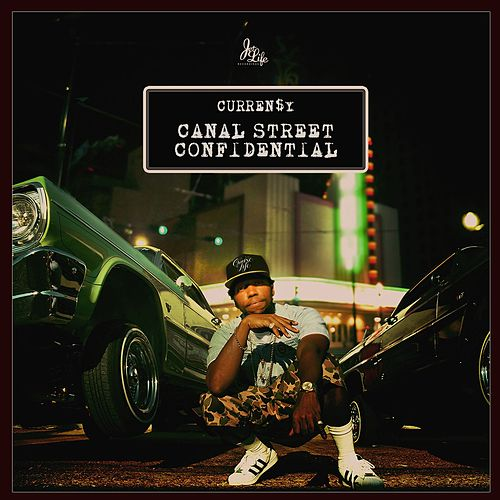 Canal Street Confidential (Deluxe) by Curren$y