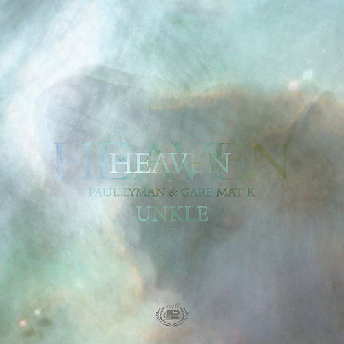 Heaven de UNKLE