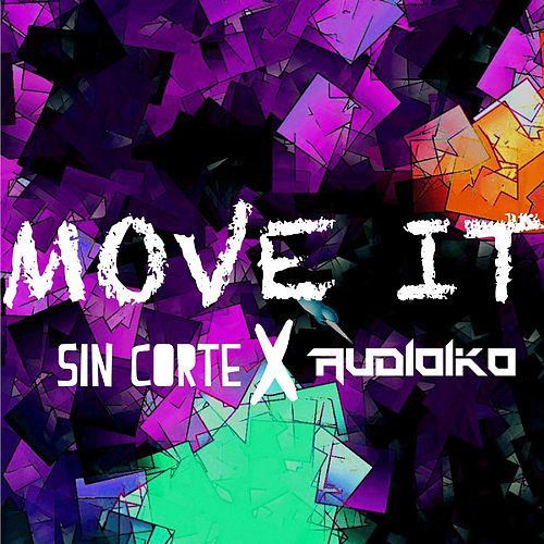 Move It (feat. Audioiko) de Sin Corte
