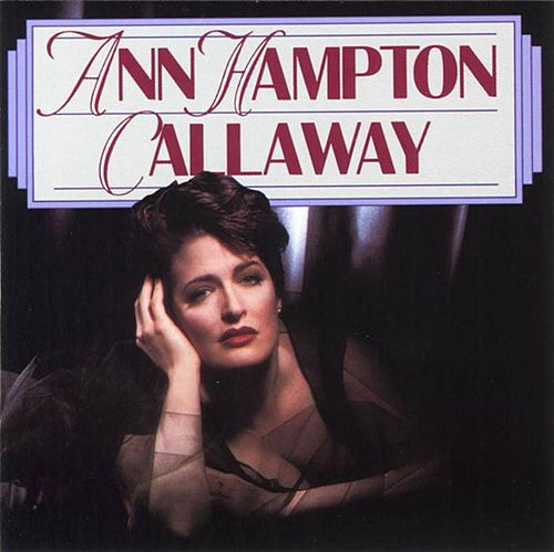 Ann Hampton Callaway by Ann Hampton Callaway