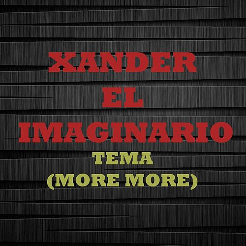 More More (Live) de Xander el Imaginario