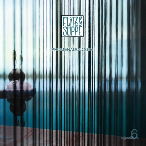 Expedition, Vol. 6: Promenadologie by Flitz&Suppe