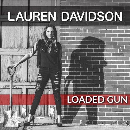 Loaded Gun by Lauren Davidson