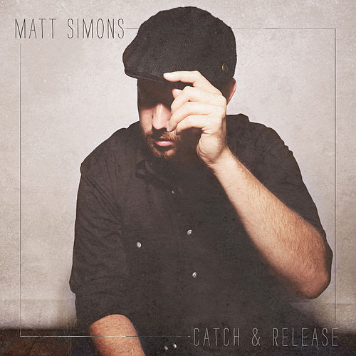 Catch & Release (Deluxe Edition) van Matt Simons