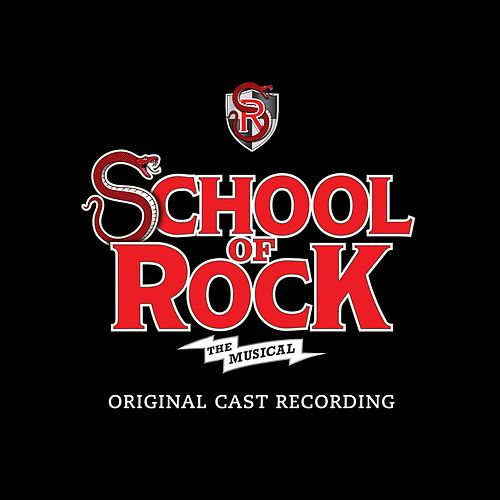 School of Rock: The Musical (Original Cast Recording) de The Original Broadway Cast Of School Of Rock