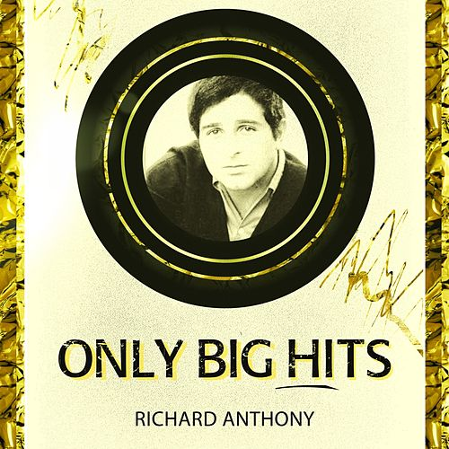 Only Big Hits by Richard Anthony