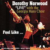 Feel Like by Dorothy Norwood