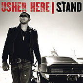 Here I Stand by Usher