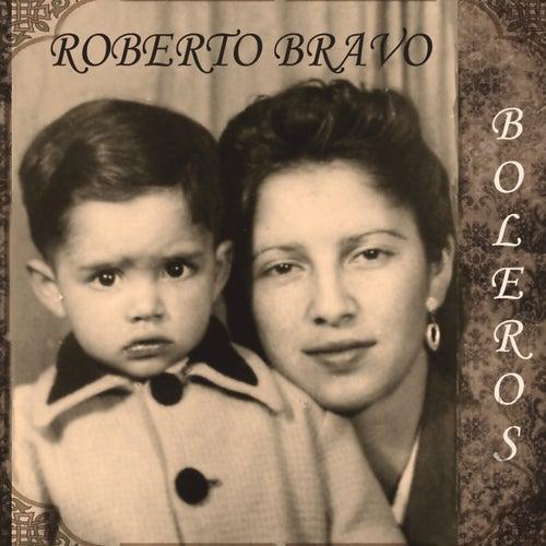 Boleros de Roberto Bravo