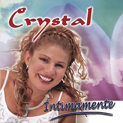 Intimamente by Crystal