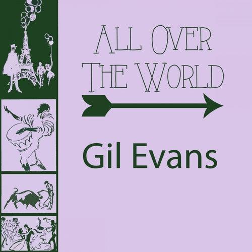 All Over The World von Gil Evans