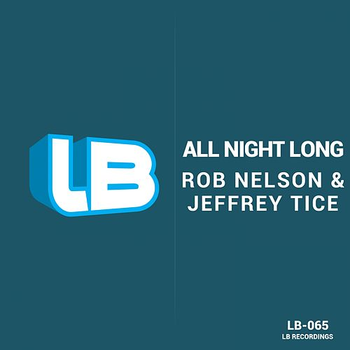 All Night Long by Rob Nelson