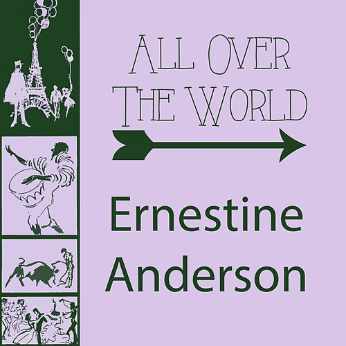 All Over The World by Ernestine Anderson