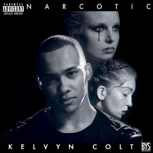 Narcotic von Kelvyn Colt