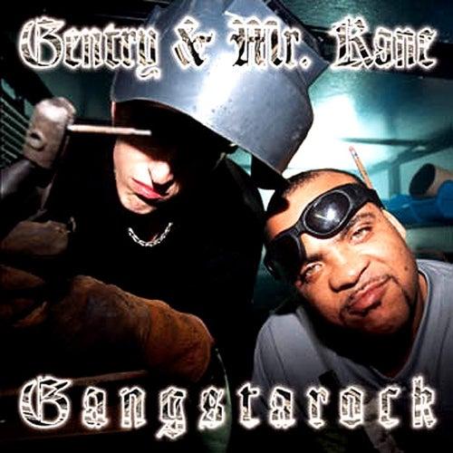 Gangstarock by The Gentry