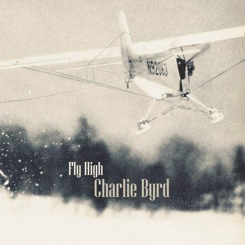 Fly High von Charlie Byrd