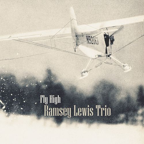 Fly High by Ramsey Lewis