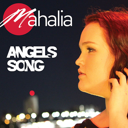 Angel's Song von Mahalia
