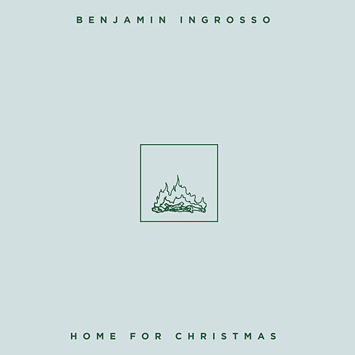 Home for Christmas by Benjamin Ingrosso